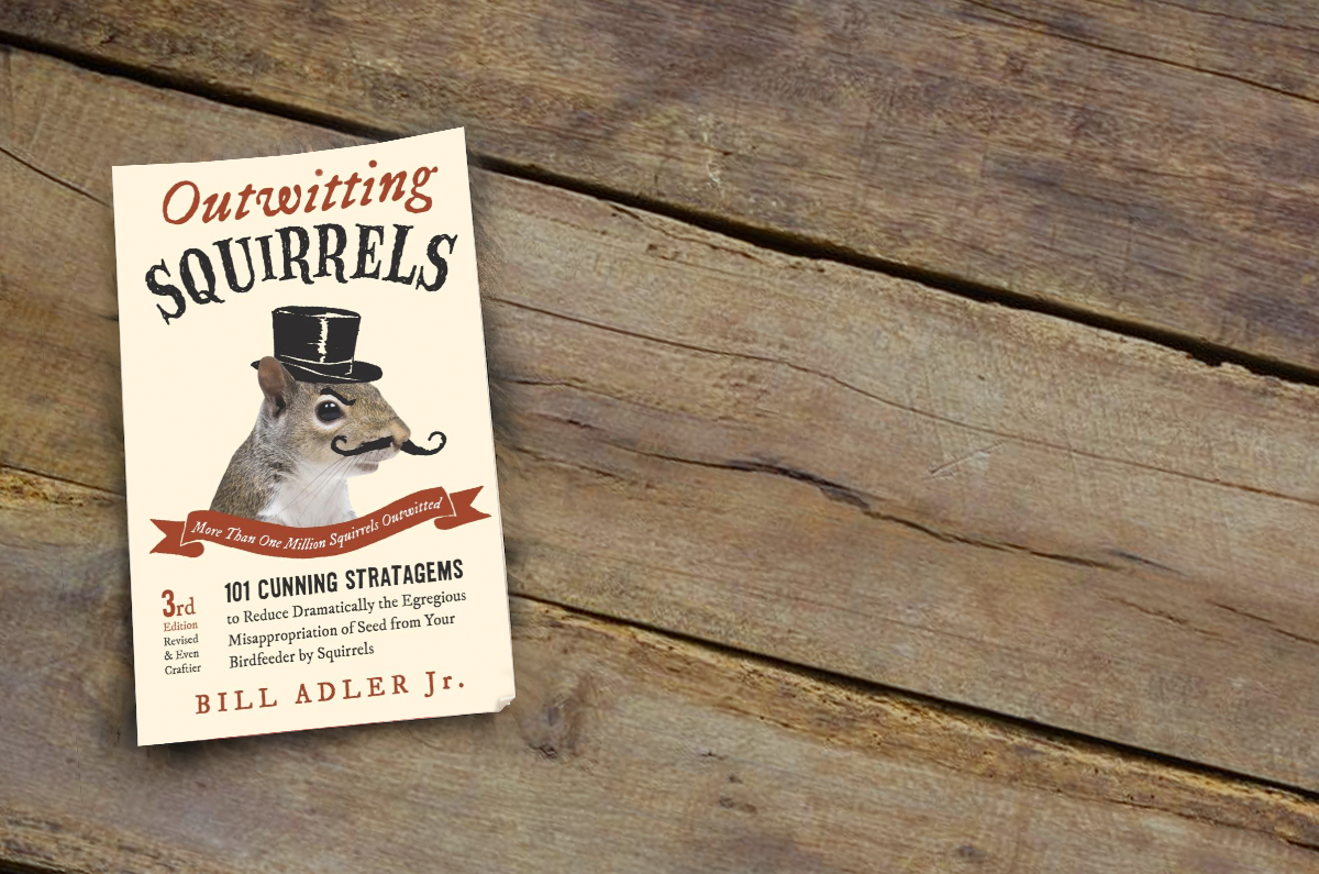 Book Review: Outwitting Squirrels by Bill Adler, Jr.
